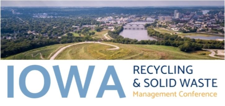 Iowa Recycling & Solid Waste Mgmt. Conference